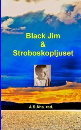 Black Jim & Stroboskopljuset