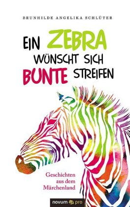 Ein Zebra wünscht sich bunte Streifen