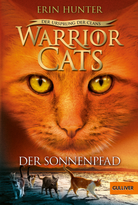 Warrior Cats - Der Ursprung der Clans. Der Sonnenpfad