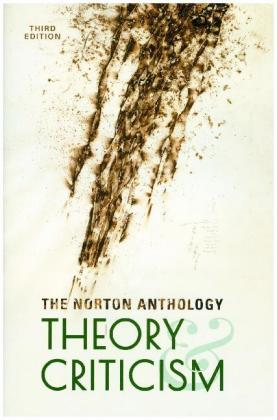 The Norton Anthology of Theory and Criticism, 3rd Edition