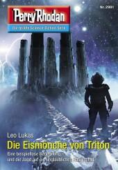 Perry Rhodan 2991: Die Eismönche von Triton
