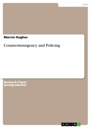 Counterinsurgency and Policing