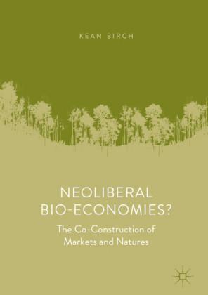 Neoliberal Bio-Economies?