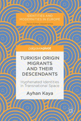 Turkish Origin Migrants and Their Descendants