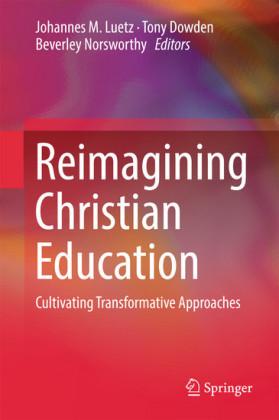 Reimagining Christian Education