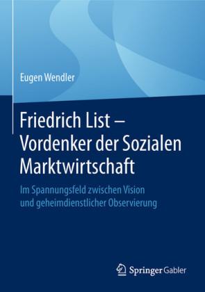 Friedrich List - Vordenker der Sozialen Marktwirtschaft