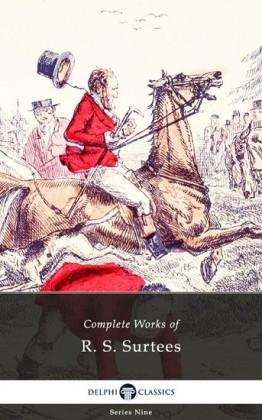 Delphi Complete Works of R. S. Surtees (Illustrated)