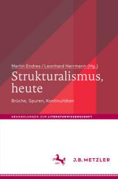 Strukturalismus, heute