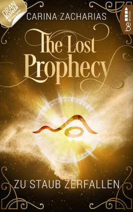 The Lost Prophecy - Zu Staub zerfallen
