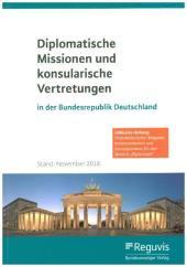 Diplomatische Missionen und konsularische Vertretungen in der Bundesrepublik Deutschland
