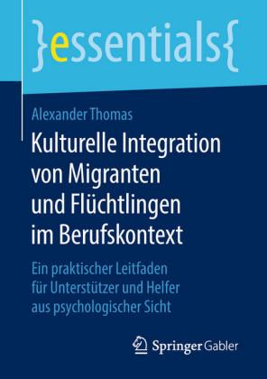 Kulturelle Integration von Migranten und Flüchtlingen im Berufskontext