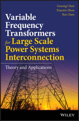 Variable Frequency Transformers for Large Scale Power Systems Interconnection