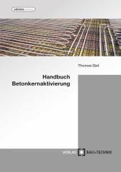 Handbuch Betonkernaktivierung