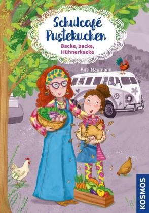 Schulcafé Pustekuchen, 2, Backe, backe, Hühnerkacke