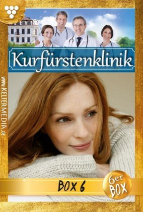 Kurfürstenklinik Jubiläumsbox 6 - Arztroman