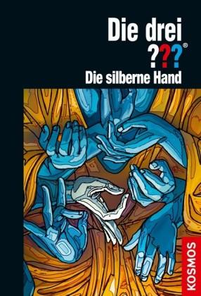 Die drei ??? Feuriges Auge 2: Die silberne Hand (drei Fragezeichen)