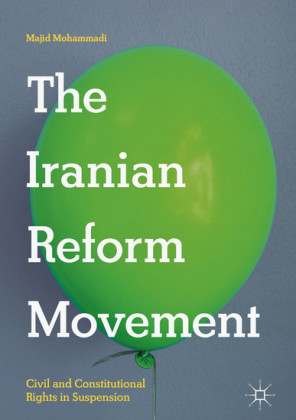 The Iranian Reform Movement
