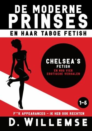 Chelsea's fetish en nog vier erotische verhalen