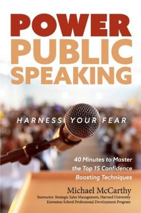 Power Public Speaking Harness Your Fear