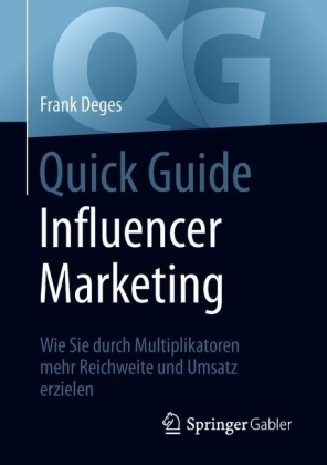 Quick Guide Influencer Marketing