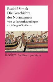 Die Geschichte der Normannen