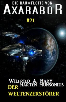 Die Raumflotte von Axarabor #21 - Der Weltenzerstörer