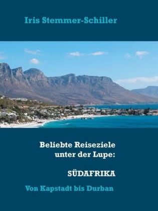 Beliebte Reiseziele unter der Lupe: Südafrika