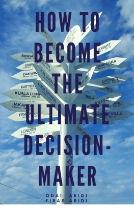 How to Become the Ultimate Decision-Maker