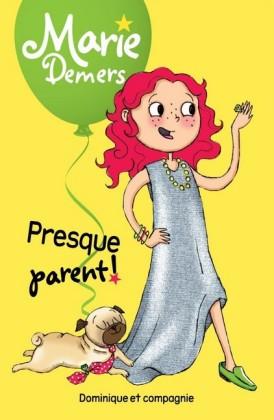Presque parent !
