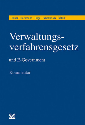 Verwaltungsverfahrensgesetz (VwVfG) und E-Government