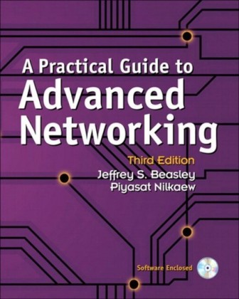 Practical Guide to Advanced Networking (paperback)