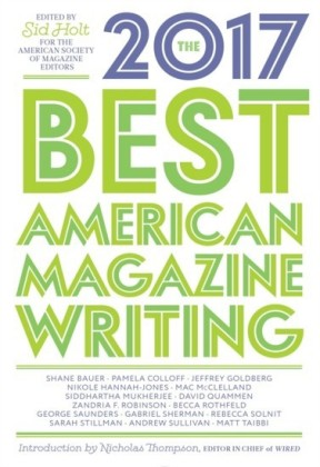 Best American Magazine Writing 2017