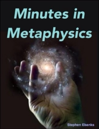 Minutes In Metaphysics