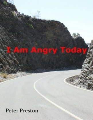 I Am Angry Today
