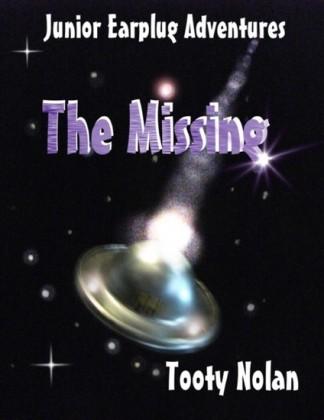 Junior Earplug Adventures: The Missing