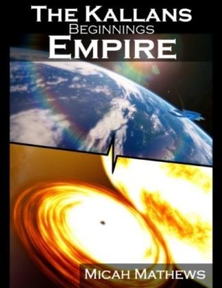 Kallans: Beginnings: Empire