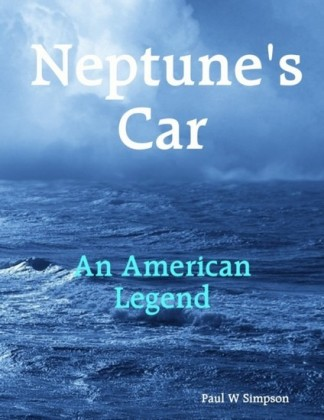 Neptune's Car - An American Legend