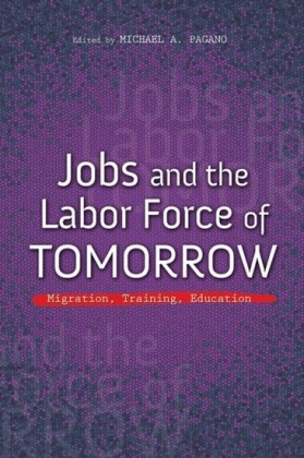 Jobs and the Labor Force of Tomorrow