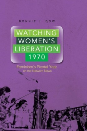 Watching Women's Liberation, 1970