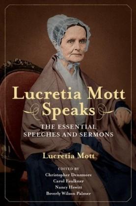 Lucretia Mott Speaks