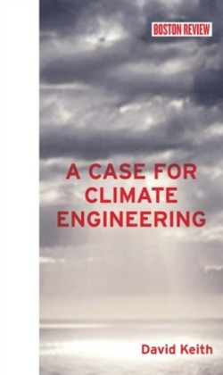 Case for Climate Engineering