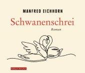 Schwanenschrei, 5 Audio-CDs