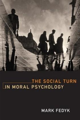 Social Turn in Moral Psychology
