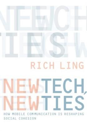 New Tech, New Ties