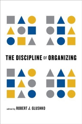 Discipline of Organizing