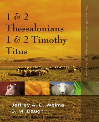 1 and 2 Thessalonians, 1 and 2 Timothy, Titus
