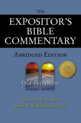 Expositor's Bible Commentary - Abridged Edition: Old Testament
