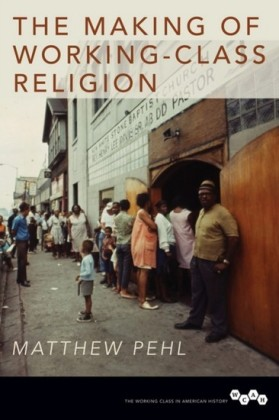 Making of Working-Class Religion