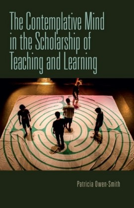 Contemplative Mind in the Scholarship of Teaching and Learning