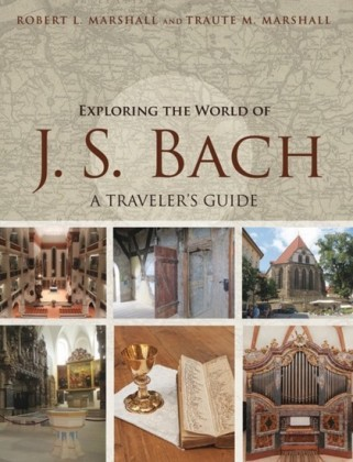 Exploring the World of J. S. Bach